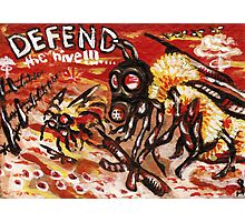Defend the Hive Photographic Print