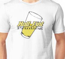 Half Pint Printing Tee Shirt Unisex T-Shirt