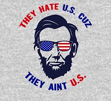 They Hate U S Because They Aint US, US Independence Day 4th Of July T-Shirt Unisex T-Shirt
