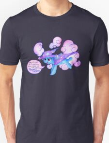 The Great and Powerful Trixie! Unisex T-Shirt