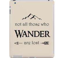 LOTR-Not All Those Who Wander are Lost iPad Case/Skin