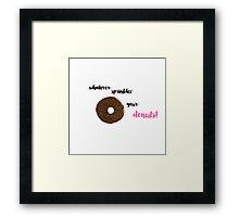 Whatever Sprinkles Your Donuts! Framed Print