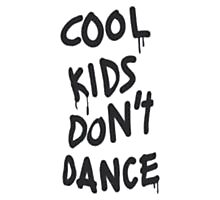 Cool Kids Don't Dance Photographic Print
