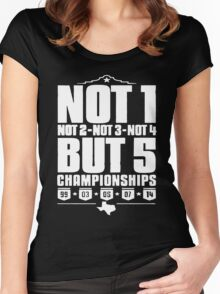 Not 1 but 5 Championships Women's Fitted Scoop T-Shirt