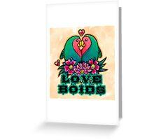 Love Boids Greeting Card