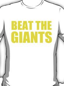 San Francisco 49ers - BEAT THE GIANTS - Gold text T-Shirt