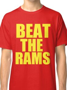 San Francisco 49ers - BEAT THE RAMS - Gold Text Classic T-Shirt