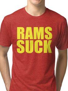 San Francisco 49ers - RAMS SUCK - Gold text Tri-blend T-Shirt