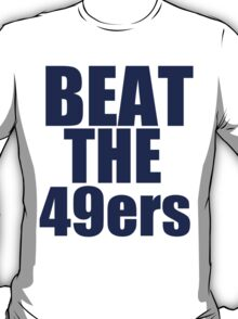 Seattle Seahawks - BEAT THE 49ers - Blue Text T-Shirt