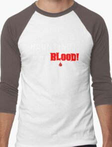 HAUNTING IS IN MY BLOOD T-Shirt
