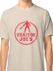 Traitor Joe's Classic T-Shirt