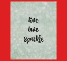 Live, Love, Sparkle Baby Tee