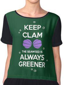 KEEP CALM - Keep Clam the seaweed Is Always Greener Chiffon Top