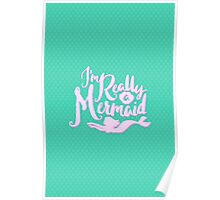 I'm Really A Mermaid // Pastel Neon Seapunk Poster