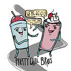 Pretty Chill Bros by squidincart