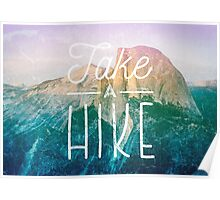 Take A Hike / Typography Inspirational Poster