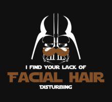 You lack facial hair! Kids Clothes