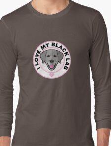 Love My Black Lab Long Sleeve T-Shirt