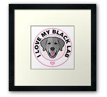 Love My Black Lab Framed Print