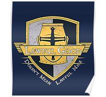 Lawful Good Tee Poster