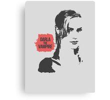 DARLA: The Vampire Canvas Print
