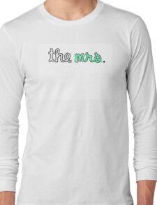 """The Mrs."" Racerback Tank Long Sleeve T-Shirt"