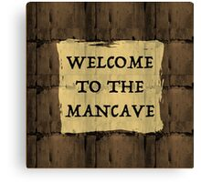 Man Cave Humor Canvas Print