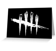 Dead by Daylight Greeting Card