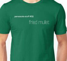 Pensacola Stuff - Fried Mullet Unisex T-Shirt