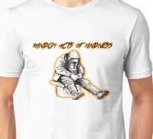Random Acts of Kindness Unisex T-Shirt