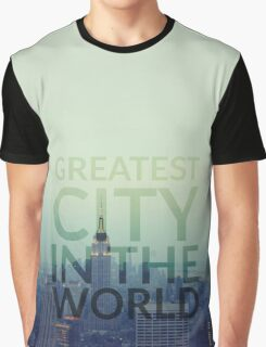 Greatest City in the World Graphic T-Shirt