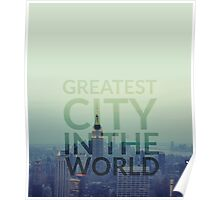 Greatest City in the World Poster