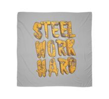 STEEL WORK HARD Scarf