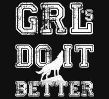 GRLs Do it Better by GRL Threads