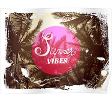 Summer vibes Poster