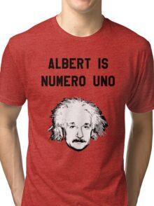 Albert is Numero Uno Tri-blend T-Shirt