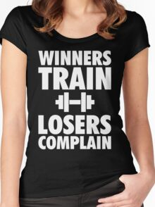 Winners Train, Losers Complain Women's Fitted Scoop T-Shirt