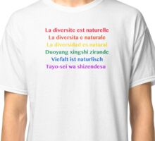 Diversity is Natural  Classic T-Shirt