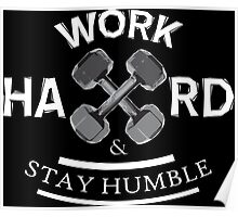 Work Hard and Stay Humble Poster