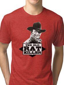 The Old Rat Killer Tri-blend T-Shirt