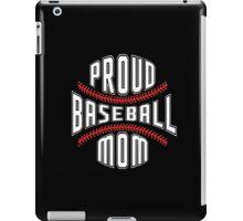 Proud Baseball Mom iPad Case/Skin