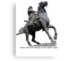 Poncho Villa rides into Arizona Canvas Print