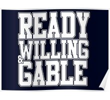 Ready Willing & Gable Poster