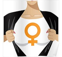 Superhero woman tearing open shirt to reveal female symbol Poster