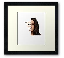 Sarah Manning - There's only one of me Framed Print