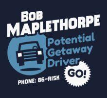 Bob Maplethorpe: Potential Getaway Driver T-Shirt by Tabner