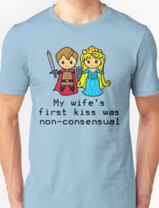 Sleep Kissing is Non-consensual  Unisex T-Shirt