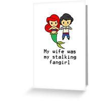 Fangirl Dream come true Greeting Card