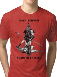 Conquer Thyself Tri-blend T-Shirt