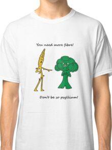 Don't be Psyllium! Classic T-Shirt
